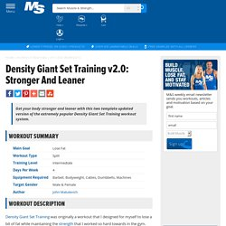 Density Giant Set Training v2.0: Stronger And Leaner