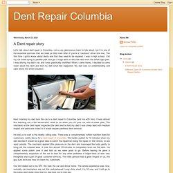 A Dent repair story