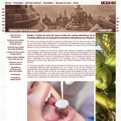 L'huile de coco arrête les caries dentaires et le Candida Albicans
