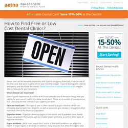 How to Find Free or Low Cost Dental Clinics? - Aetna Dental Offers