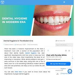Best Dental Hygiene In The Modern Era - Paraibawhite