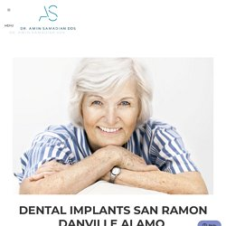 Dental Implants San Ramon Danville Alamo