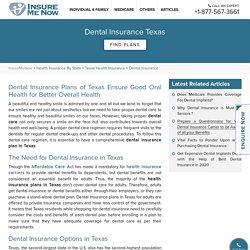 Dental Insurance Texas : Best Dental Insurance Plans TX