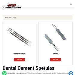 Dental Cement Spatula & Other Dental Instruments