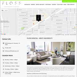 Floss Dental in West University Houston, Texas