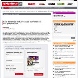Pâte dentifrice de Keyes Aide au traitement des parodontites - Porphyre n° 391 du 01/03/2003-Revues