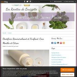 Dentifrice Reminéralisant et Purifiant, Coco, Menthe et Citron - Les Recettes de Louizzette