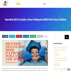 Dentist SEO Guide: How Patients Will Find You Online - Dentist Online Advertising