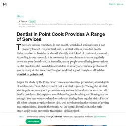 Dentist in Point Cook Provides A Range of Services – JK Dental – Medium