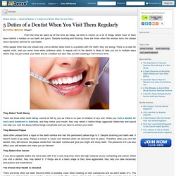 5 Duties of a Dentist When You Visit Them Regularly