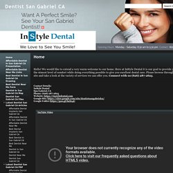 Dentist San Gabriel CA