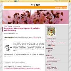 Amalgames au mercure : facteur de maladies auto-immunes