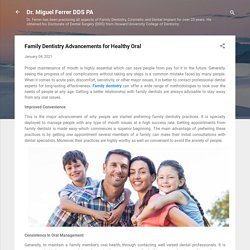 Family Dentistry Advancements for Healthy Oral