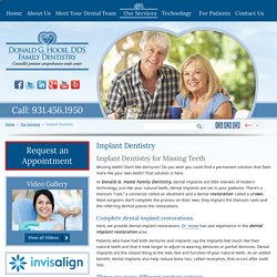 Family Dentistry Cookeville & Harriman General Dentist Rockwood - Implant Dentistry