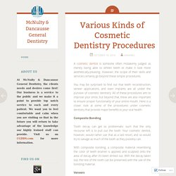Various Kinds of Cosmetic Dentistry Procedures