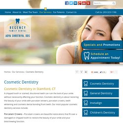 Cosmetic Dentistry Greenwich - Dental Bonding Front Teeth, Crowns & Bridges