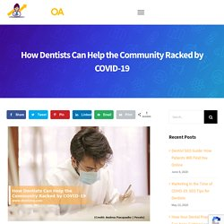 How Dentists Can Help the Community Racked by COVID-19 - Dentist Online Advertising