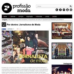 Por dentro: Jornalismo de Moda