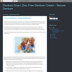 Zinc Free Denture Cream - Secure Denture: Life can be Delicious – Eating with Dentures