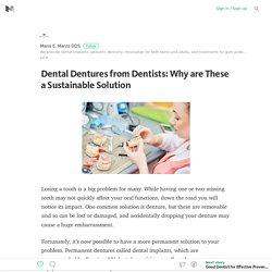 Dental Dentures from Dentists: Why are These a Sustainable Solution