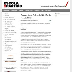 Denúncia da Folha de São Paulo (13.06.2010)