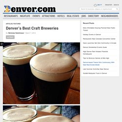 Denver's Best Craft Breweries - Denver.com