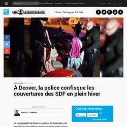 À Denver, la police confisque les couvertures des SDF en plein hiver
