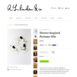 Denver Inspired Perfume Oils – r.l. linden & co.