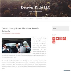 Denver Luxury Rides: The Name Reveals So Much!