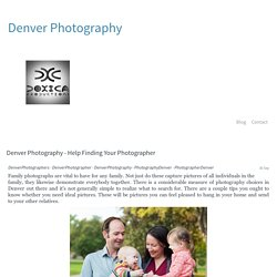 Denver Photography - Help Finding Your Photographer - denverphotographers