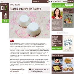Déodorant naturel DIY Recette