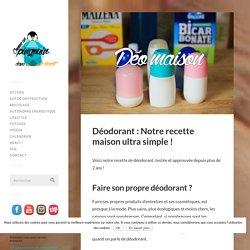Déodorant : Notre recette maison ultra simple !