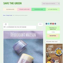 DIY : le déodorant en stick fait maison
