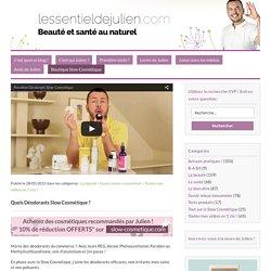 Quels Déodorants Slow Cosmétique ? – lessentieldejulien.com