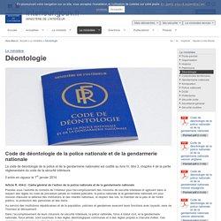 Code de Déontologie police et gendarmerie nationales