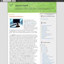 Objectif ATQCPB: Déontologie du bibliothècaire...