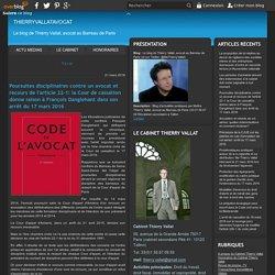 deontologie et honoraires des avocats - Le blog de Thierry Vallat, avocat au Barreau de Paris (et sur Twitter: @MeThierryVallat)