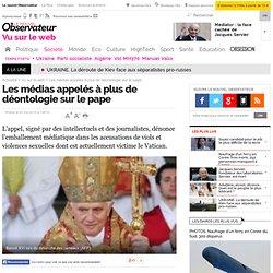 Les médias appelés à plus de déontologie sur le pape - Vu sur le