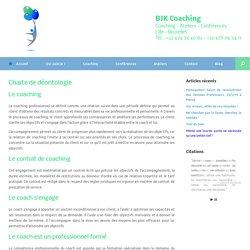 Charte de déontologie - BJK Coaching: Coaching personnel, professionnel et coaching d'équipes