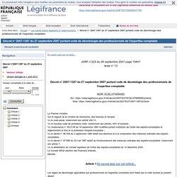 2007-1387 du 27 septembre 2007 portant code de déontologie des professionnels de l'expertise comptable
