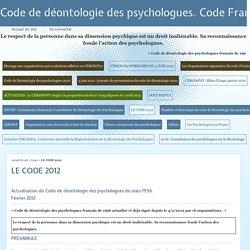 LE CODE - Code de déontologie des psychologues. Code Français