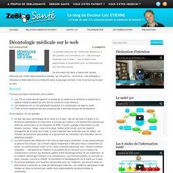Déontologie médicale sur le web - Zeblogsanté