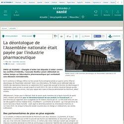 La déontologue de l'Assemblée nationale était payée par l'industrie pharmaceutique