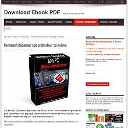Comment dépanner son ordinateur soi-même - Download Ebook PDF