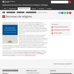 Diccionari de religions. Departament de Governació, Administracions Públiques i Habitatge