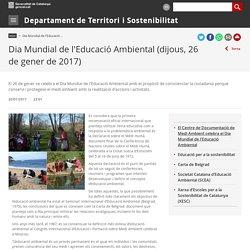 Dia Mundial de l'Educació Ambiental (dijous, 26 de gener de 2017). Departament de Territori i Sostenibilitat
