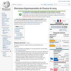 Elecciones departamentales de Francia de 2015 - Un aperçu des manipulations internationales du système [Una muestra de las mentiras de la oligarquia. Ver el comentario en castellano]