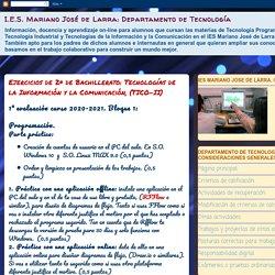 Departamento de Tecnología: Ejercicios de 2º de Bachillerato: Tecnologías de la Información y la Comunicación, (TICO-II)