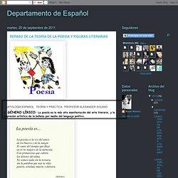 Departamento de Español: REPASO DE LA TEORÍA DE LA POESÍA Y FIGURAS LITERARIAS
