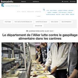 FRANCE 3 05/09/17 Le département de l'Allier lutte contre le gaspillage alimentaire dans les cantines